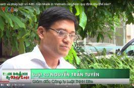 Gắn Made in Vietnam cần được quy định như thế nào? (KD&PL 446)