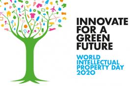 THÔNG ĐIỆP CỦA NGÀY SỞ HỮU TRÍ TUỆ THẾ GIỚI năm 2020 – Hãy sáng tạo cho một Tương lai Xanh