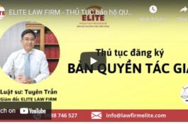 ELITE chia sẻ về thủ tục bảo hộ Quyền tác giả trên kênh Youtube